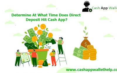 Determine At What Time Does Direct Deposit Hit Cash App?