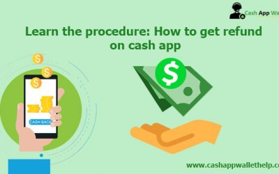 Procedure Of How To Get a Refund On Cash App