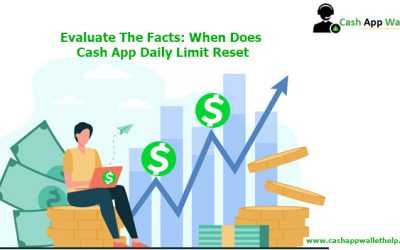 Evaluate The Facts: When Does Cash App Daily Limit Reset