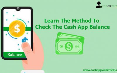Learn The Method To Check The Cash App Balance