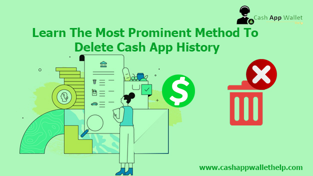 Learn The Most Prominent Method To Delete Cash App History